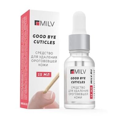 Good bye cuticles MILV